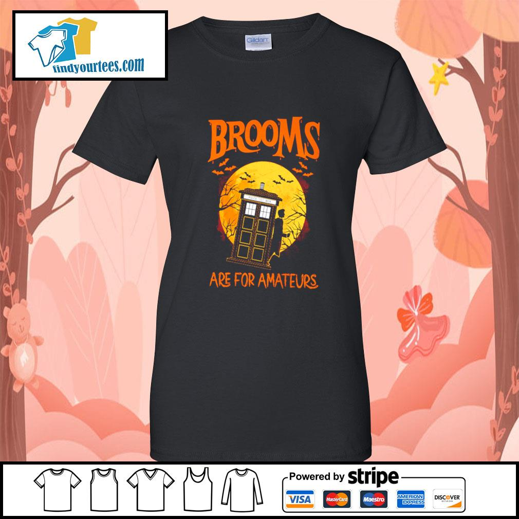 Brooms are for amateurs Halloween s Ladies-Tee