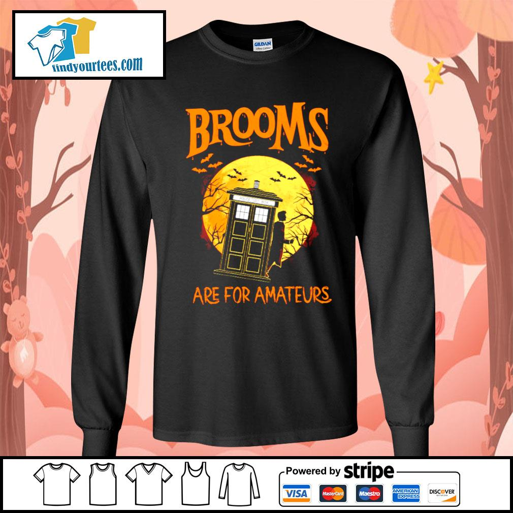 Brooms are for amateurs Halloween s Long-Sleeves-Tee