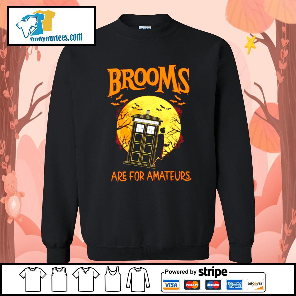 Brooms are for amateurs Halloween s Sweater