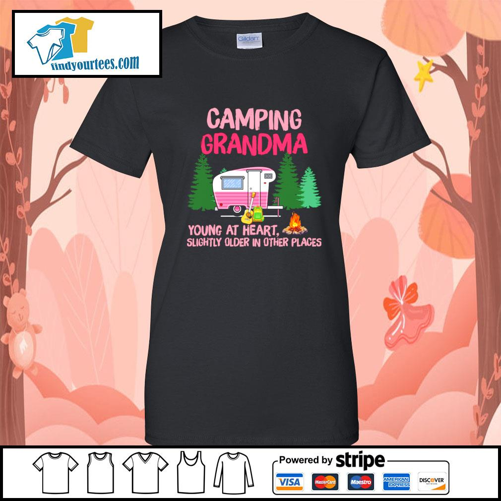 Camping Grandma young at heart slightly older in other places s Ladies-Tee