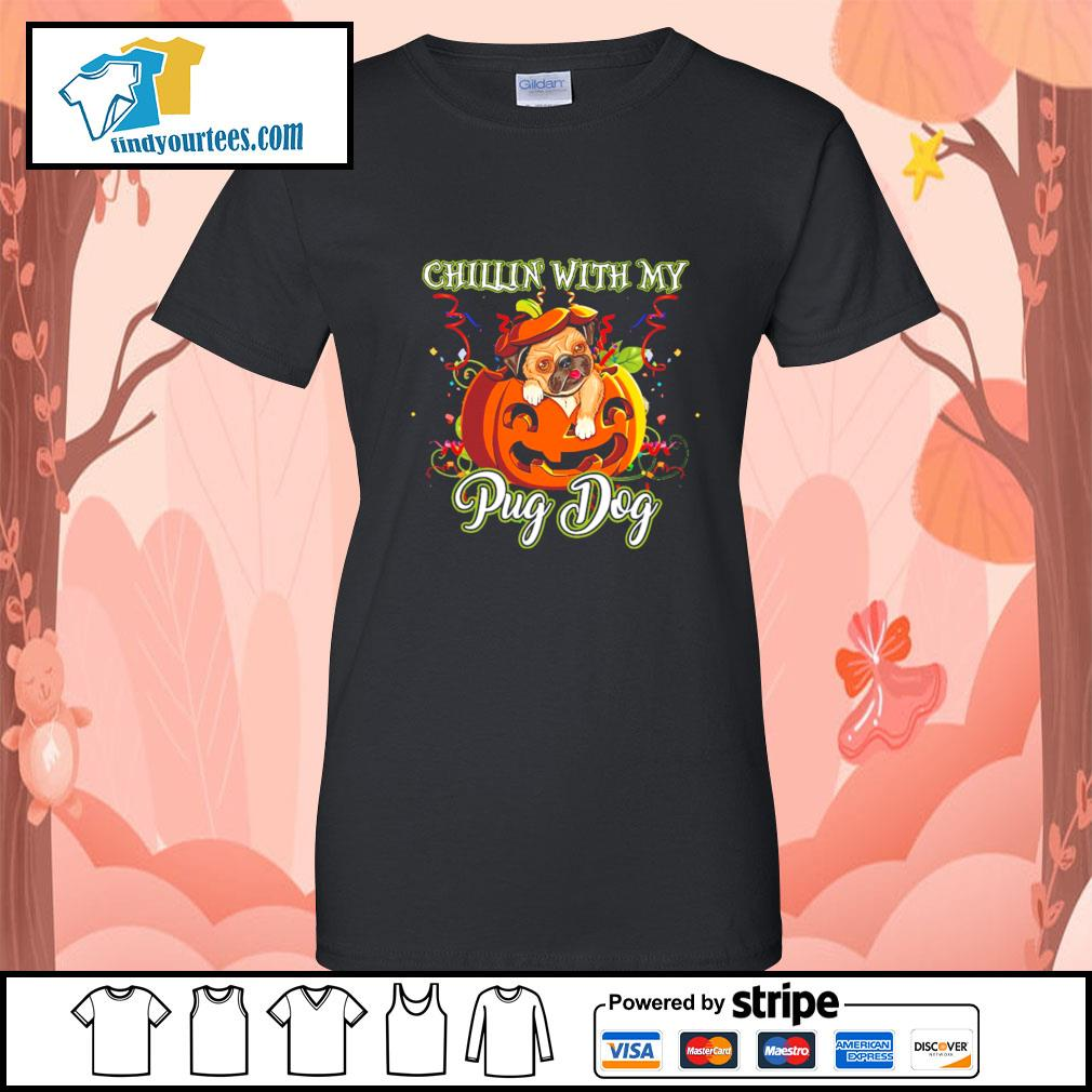 Chillin' with my Pug dog Halloween s Ladies-Tee