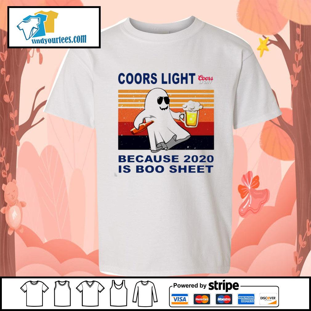 Coors Light because 2020 is Boo sheet vintage s Kid-T-shirt