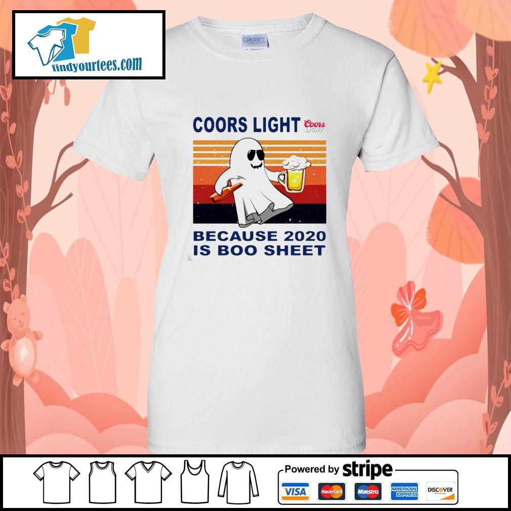 Coors Light because 2020 is Boo sheet vintage s Ladies-Tee