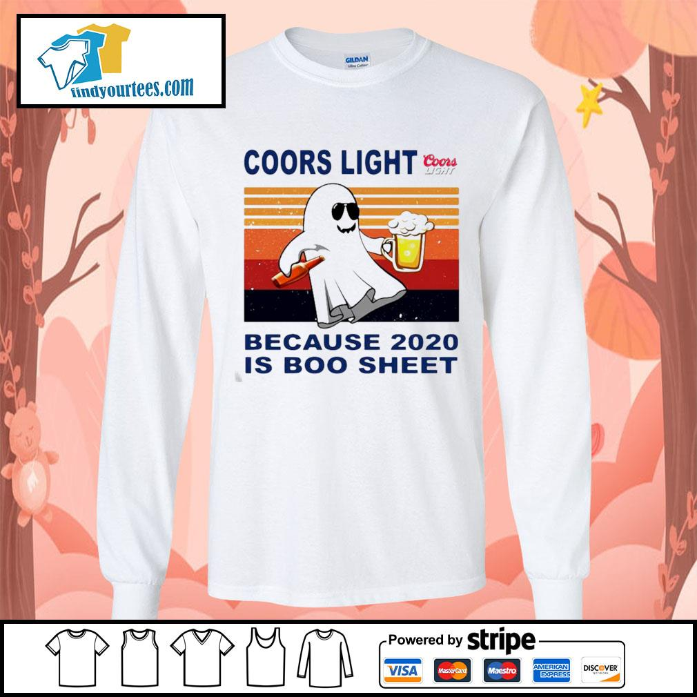 Coors Light because 2020 is Boo sheet vintage s Long-Sleeves-Tee