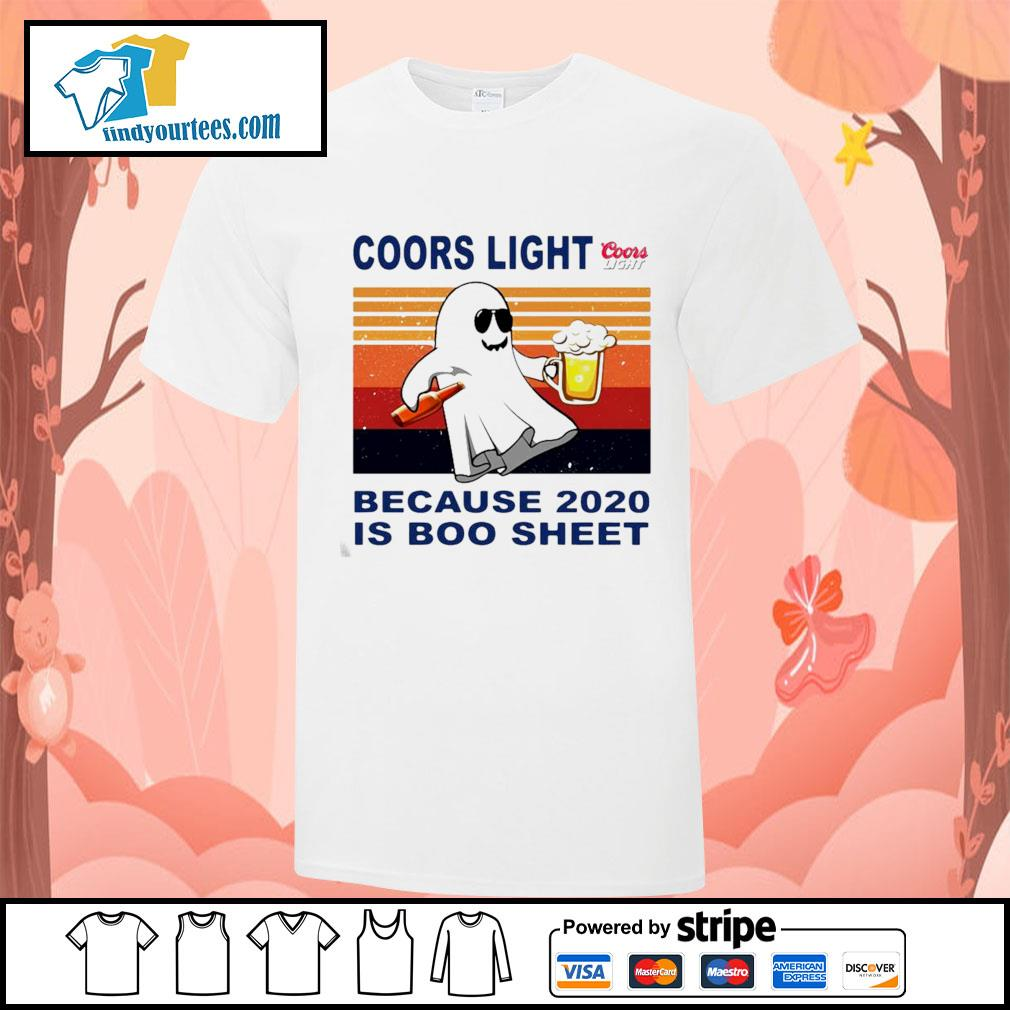 Coors Light because 2020 is Boo sheet vintage shirt