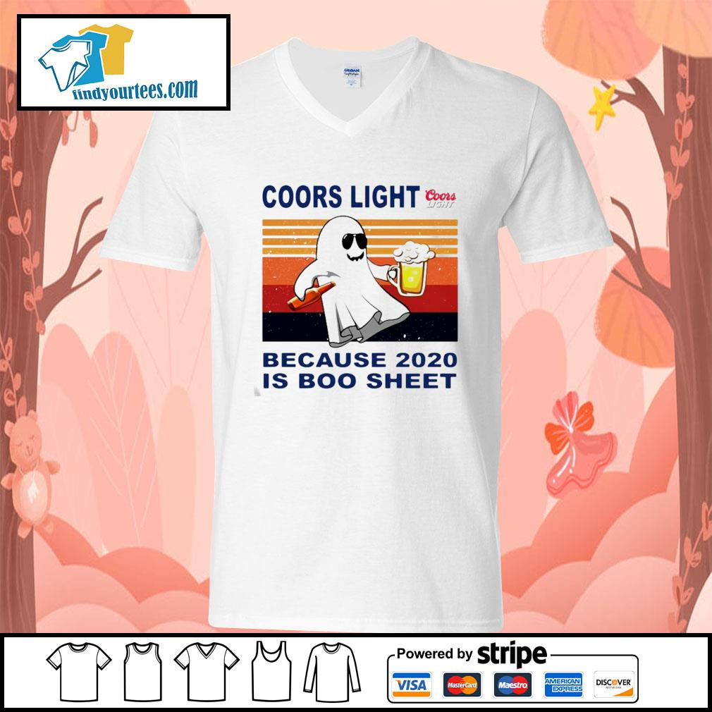 Coors Light because 2020 is Boo sheet vintage s V-neck-T-shirt
