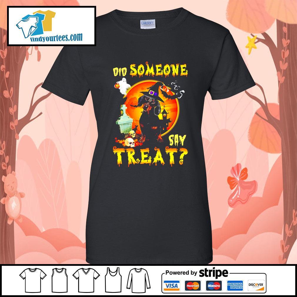 Dachshund did someone say treat Halloween s Ladies-Tee