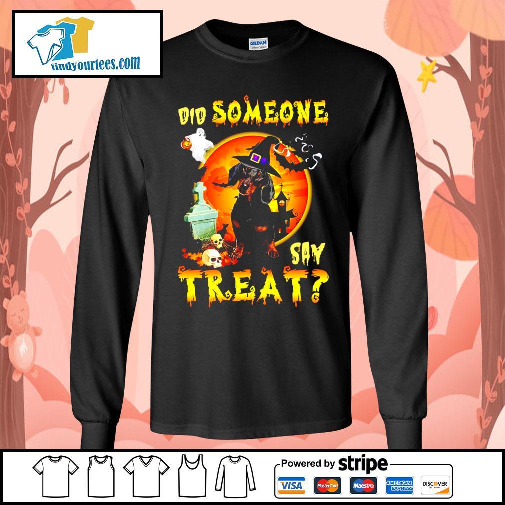 Dachshund did someone say treat Halloween s Long-Sleeves-Tee