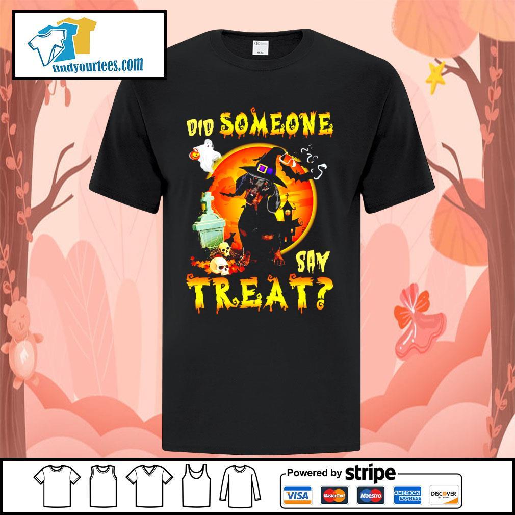 Dachshund did someone say treat Halloween shirt