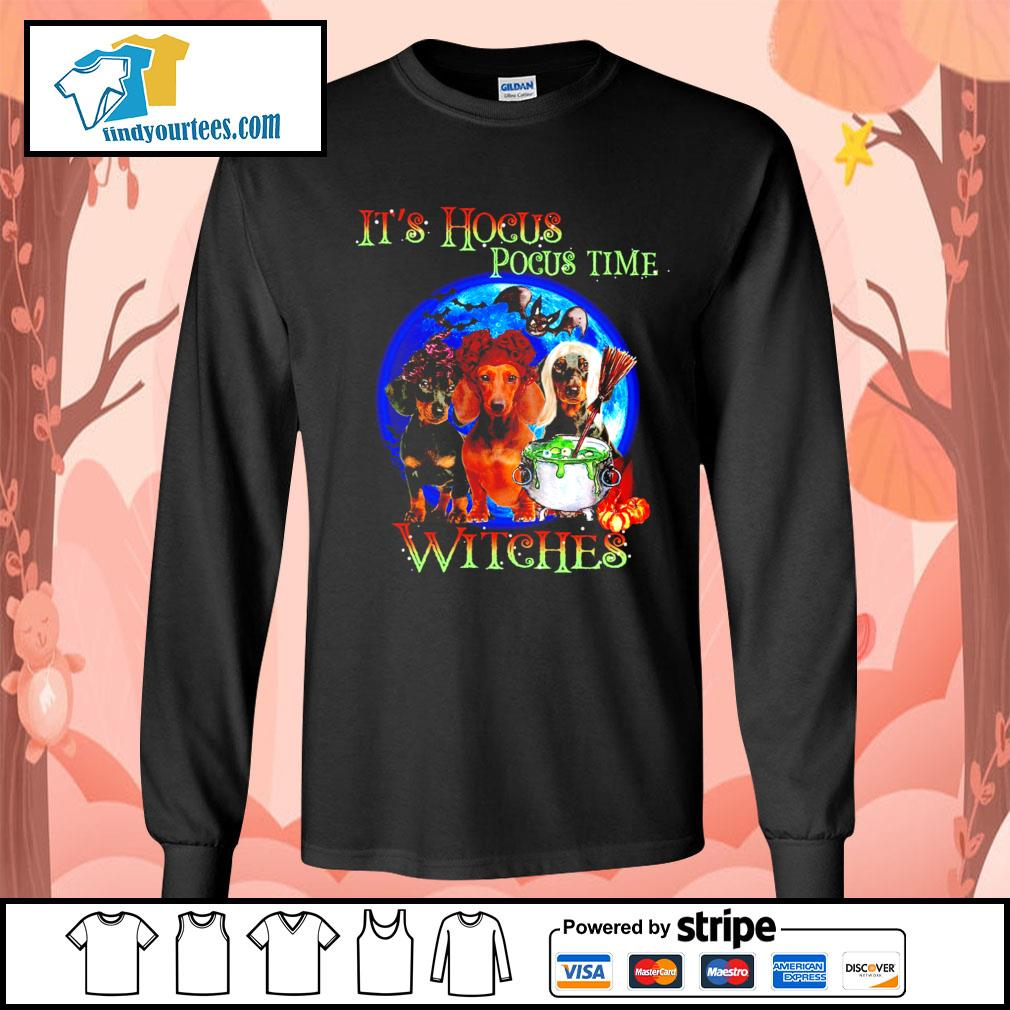 Dachshund it's Hocus Pocus time witches Halloween s Long-Sleeves-Tee