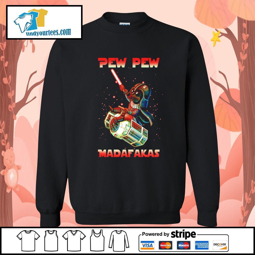 Darth Vader Pew pew madafakas s Sweater