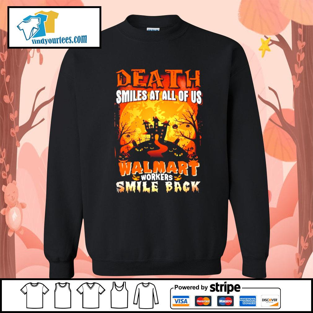 Death smiles at all of us Walmart workers smile back Halloween s Sweater