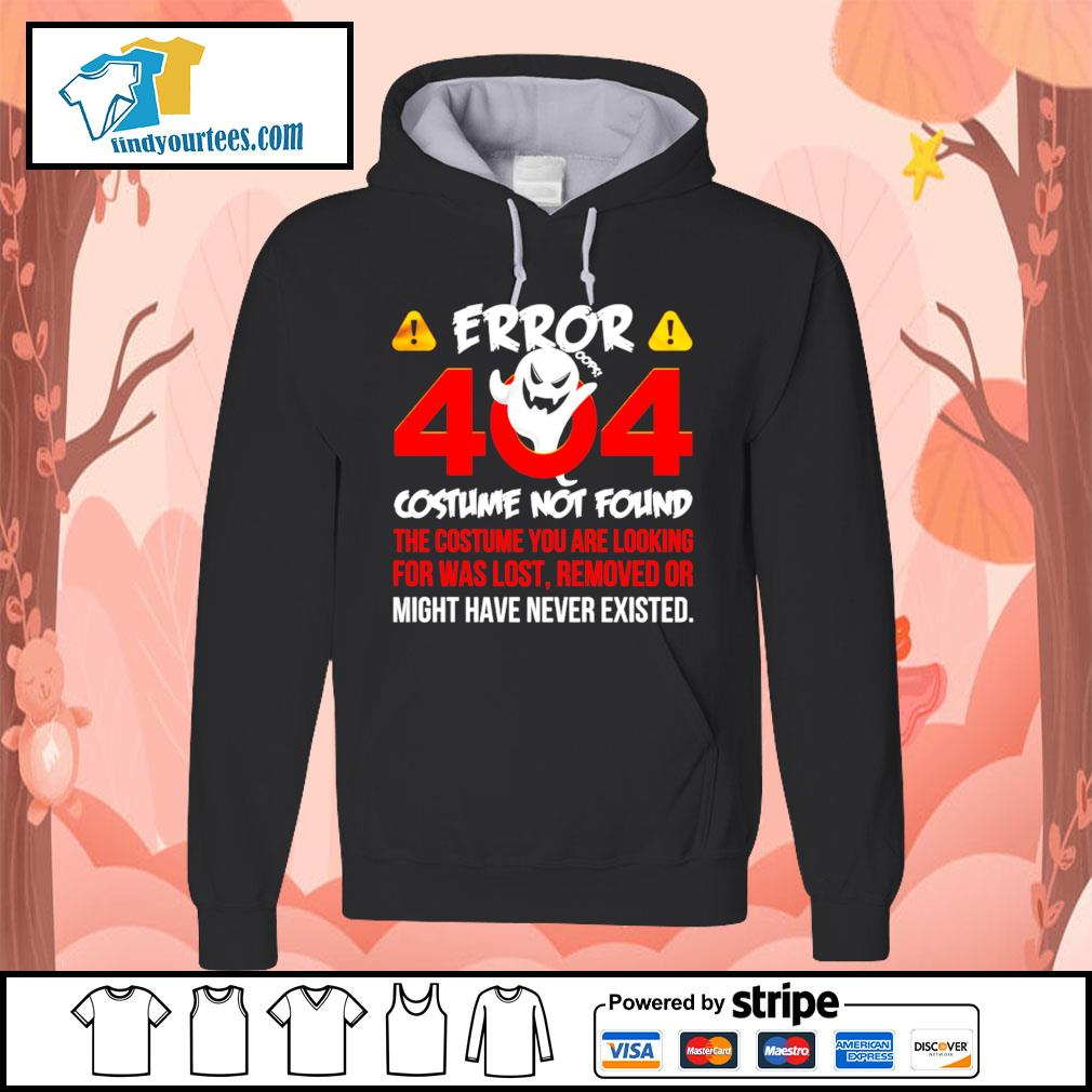 Error 404 costume not found the costume you are looking for was lost removed or might have never existed s Hoodie