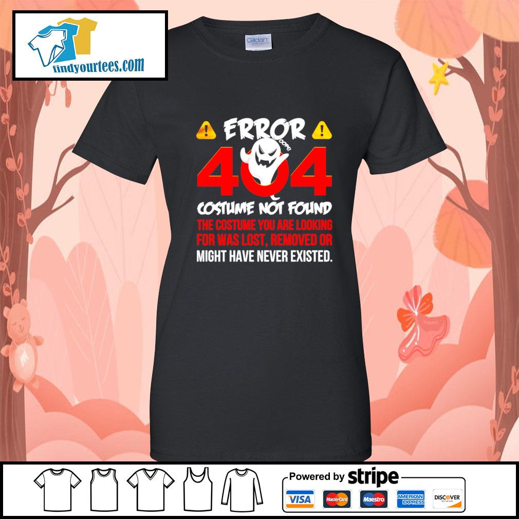 Error 404 costume not found the costume you are looking for was lost removed or might have never existed s Ladies-Tee