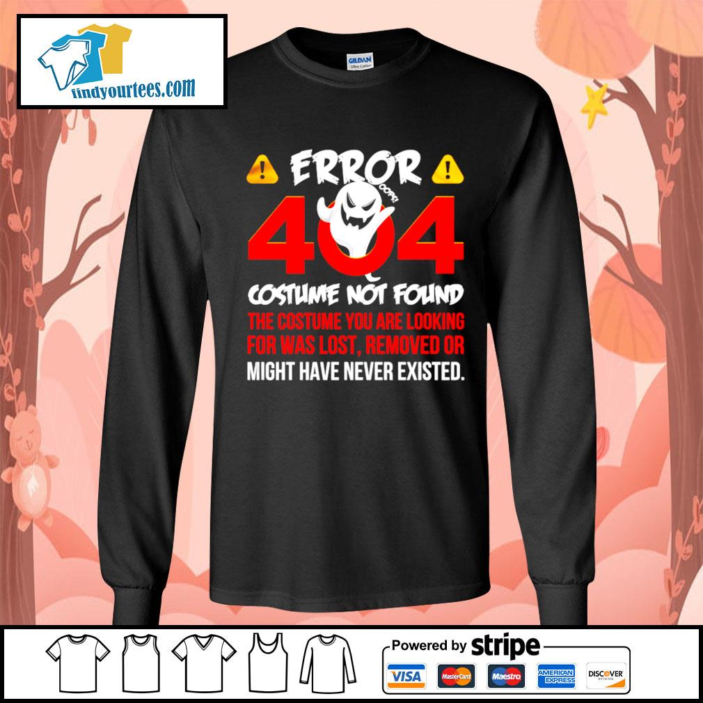 Error 404 costume not found the costume you are looking for was lost removed or might have never existed s Long-Sleeves-Tee