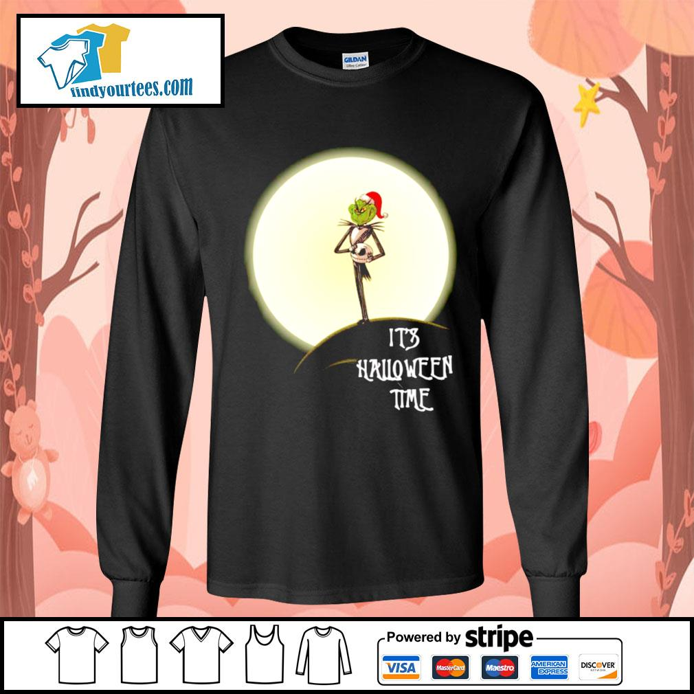 Grinch Jack Skellington it's Halloween time s Long-Sleeves-Tee