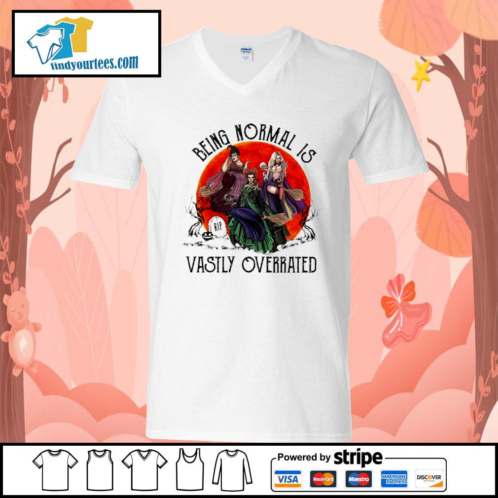 Hocus Pocus being normal is vastly overrated Halloween s V-neck-T-shirt