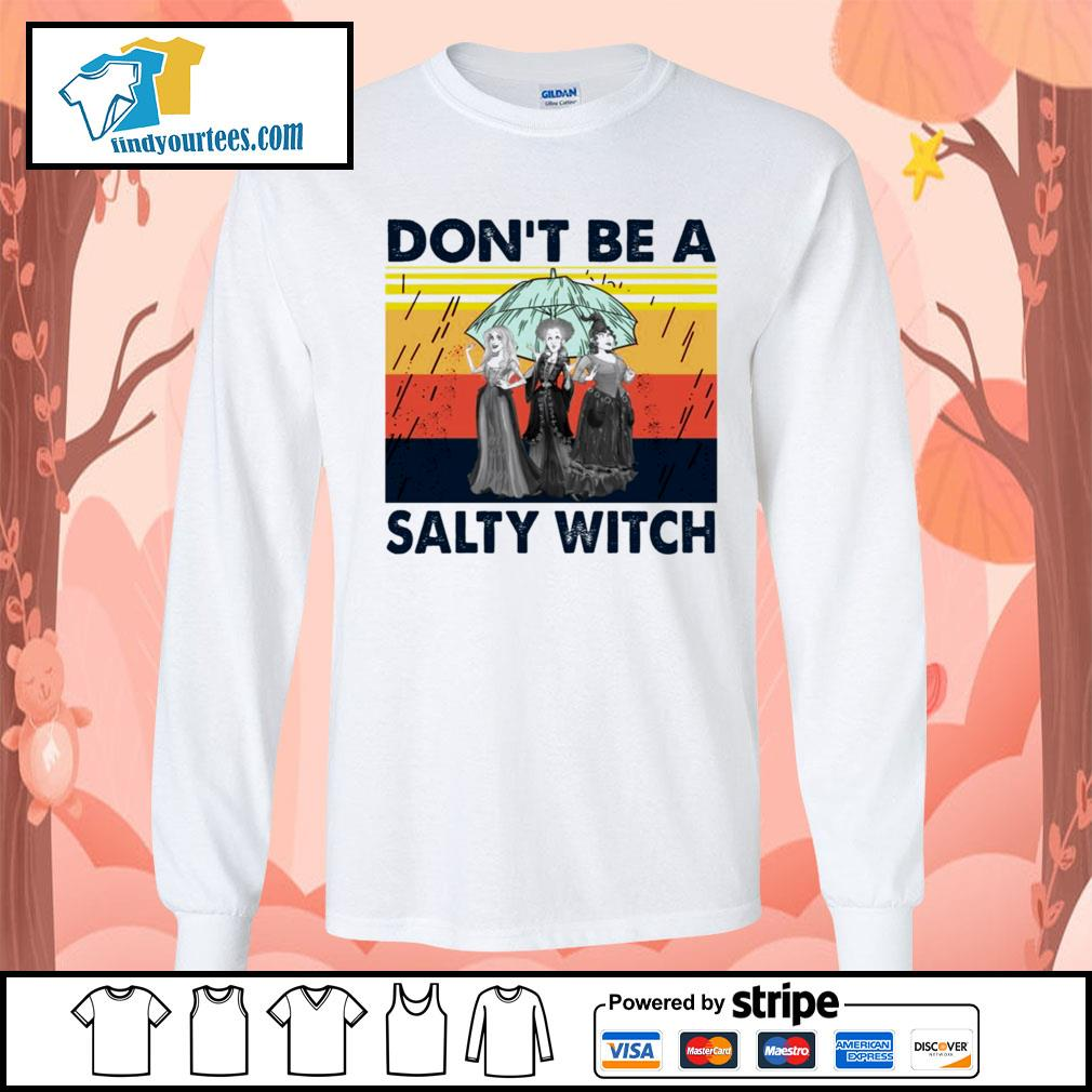 Hocus Pocus don't be a salty witch vintage s Long-Sleeves-Tee