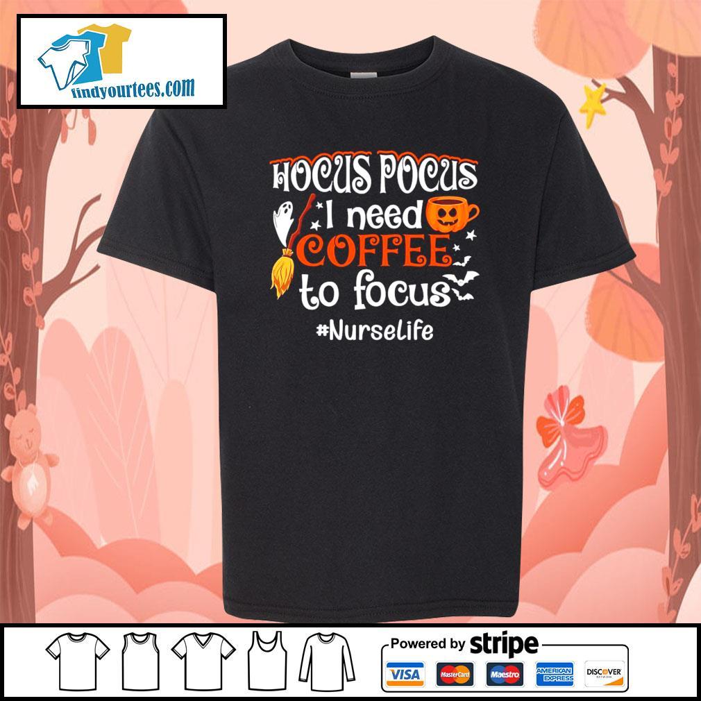 Hocus Pocus I need coffee to focus #Nurselife Halloween s Kid-T-shirt