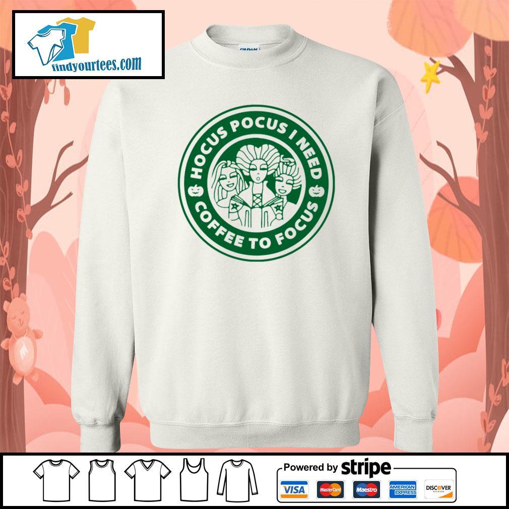 Hocus Pocus I need coffee to Focus s Sweater