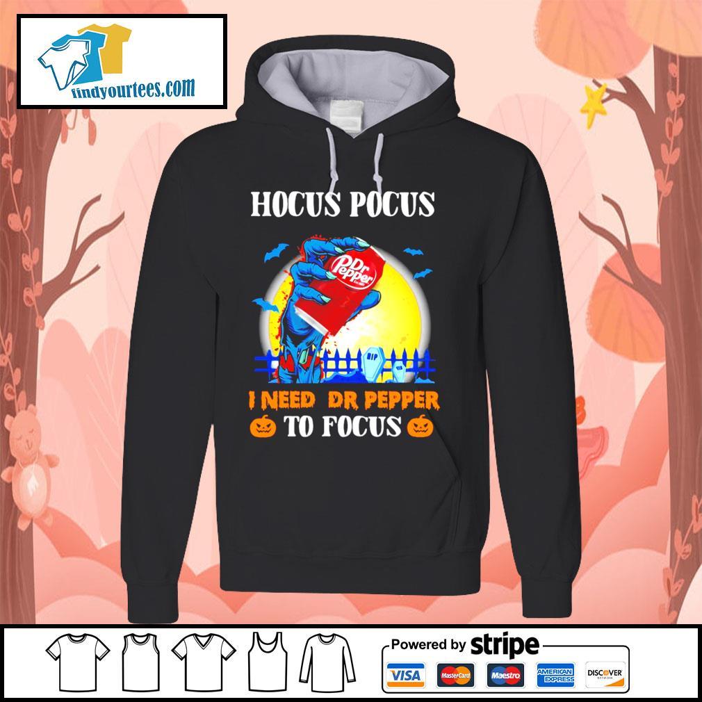 Hocus Pocus I need Dr Pepper to Focus Halloween s Hoodie