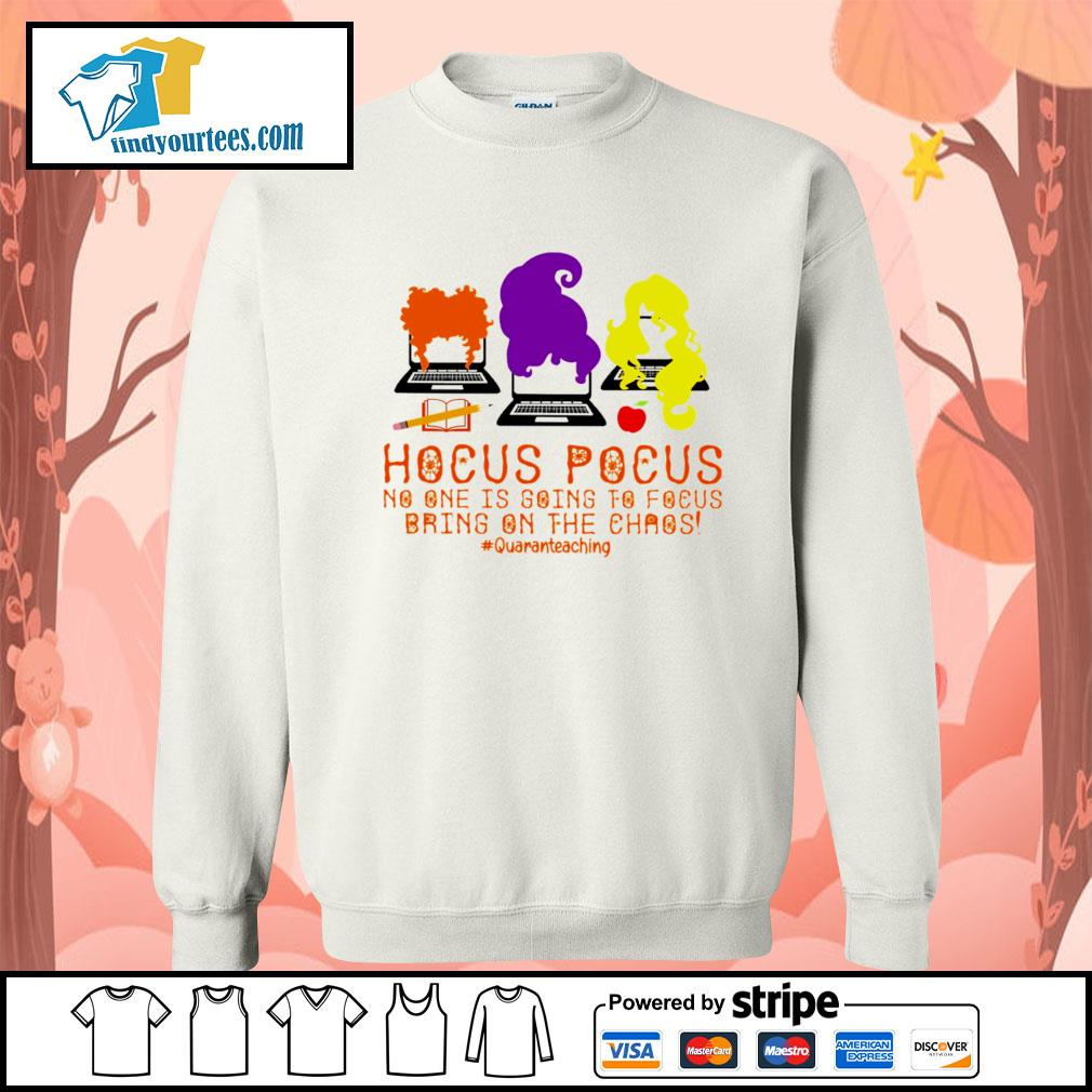 Hocus Pocus no one is going to Focus bring on the chaos #quaranteaching s Sweater