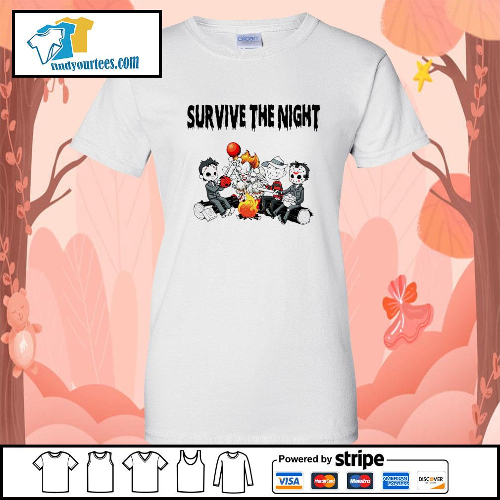 Horror movie character survive the night s Ladies-Tee