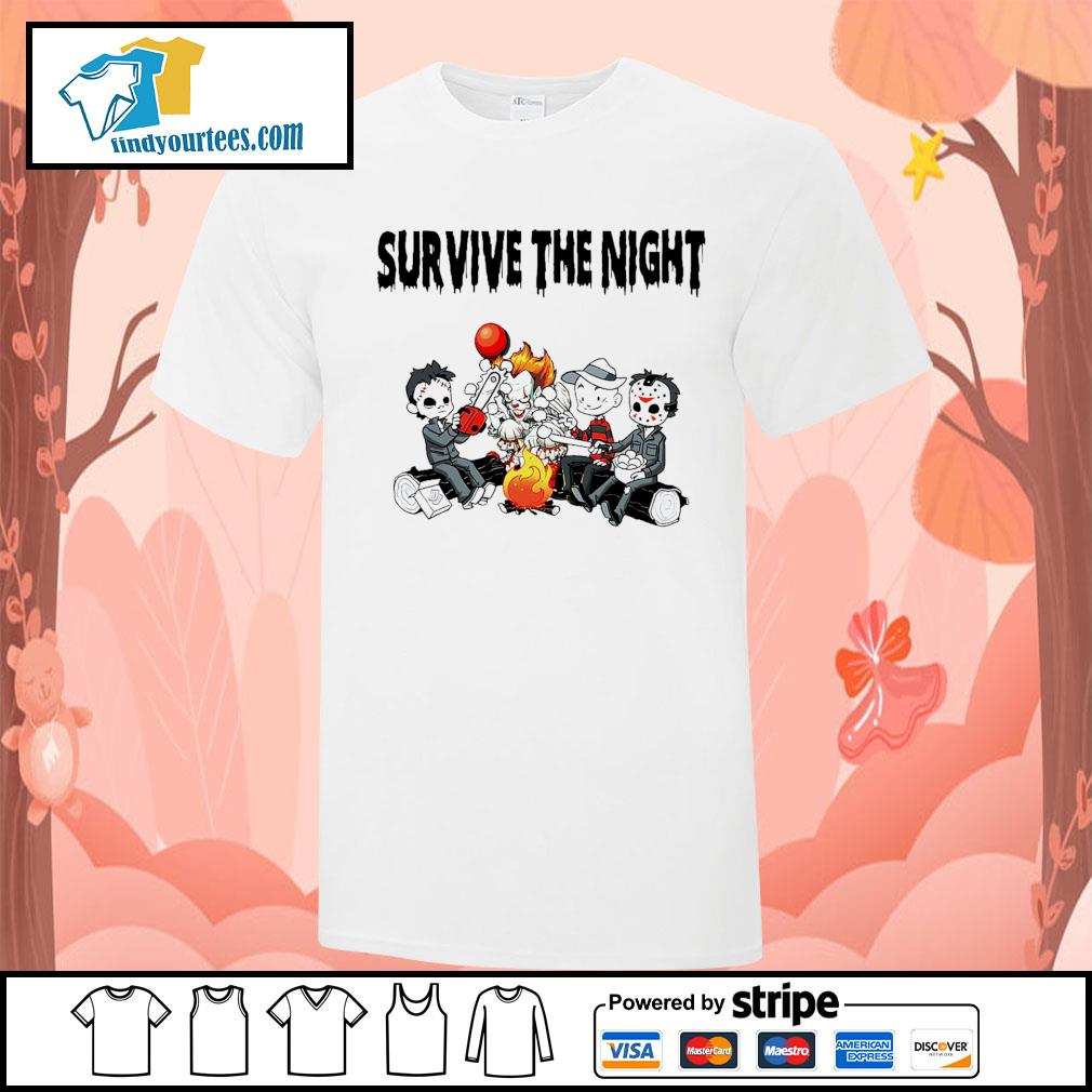 Horror movie character survive the night shirt