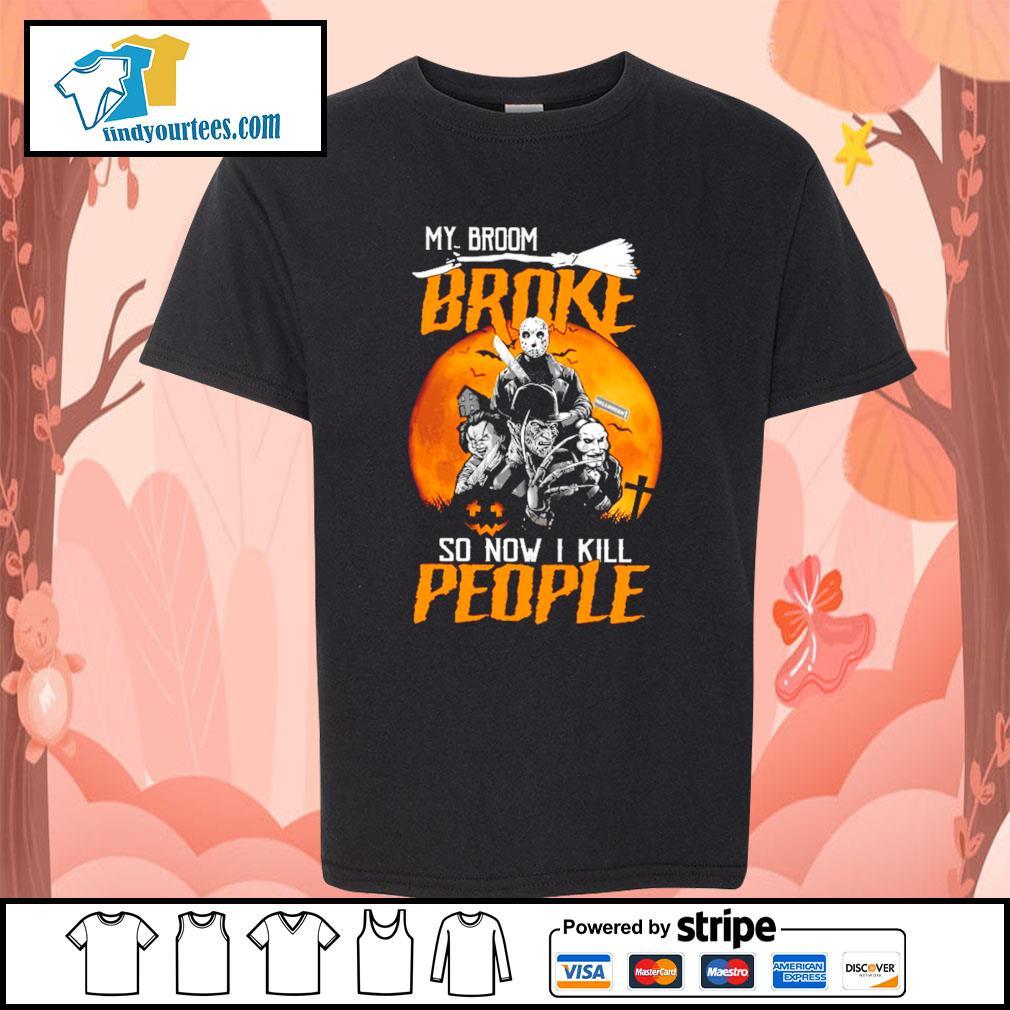 Horror movies character My broom broke so now I kill people Halloween s Kid-T-shirt