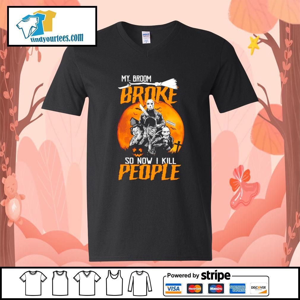 Horror movies character My broom broke so now I kill people Halloween s V-neck-T-shirt