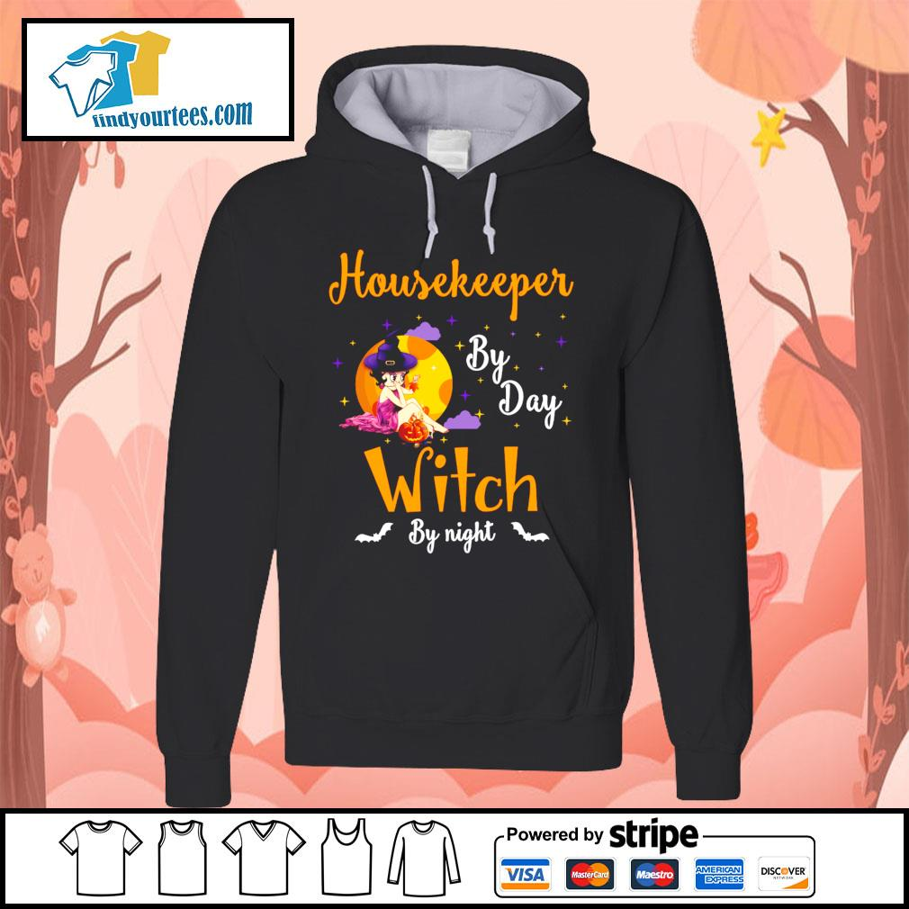Housekeeper by day witch by night s Hoodie