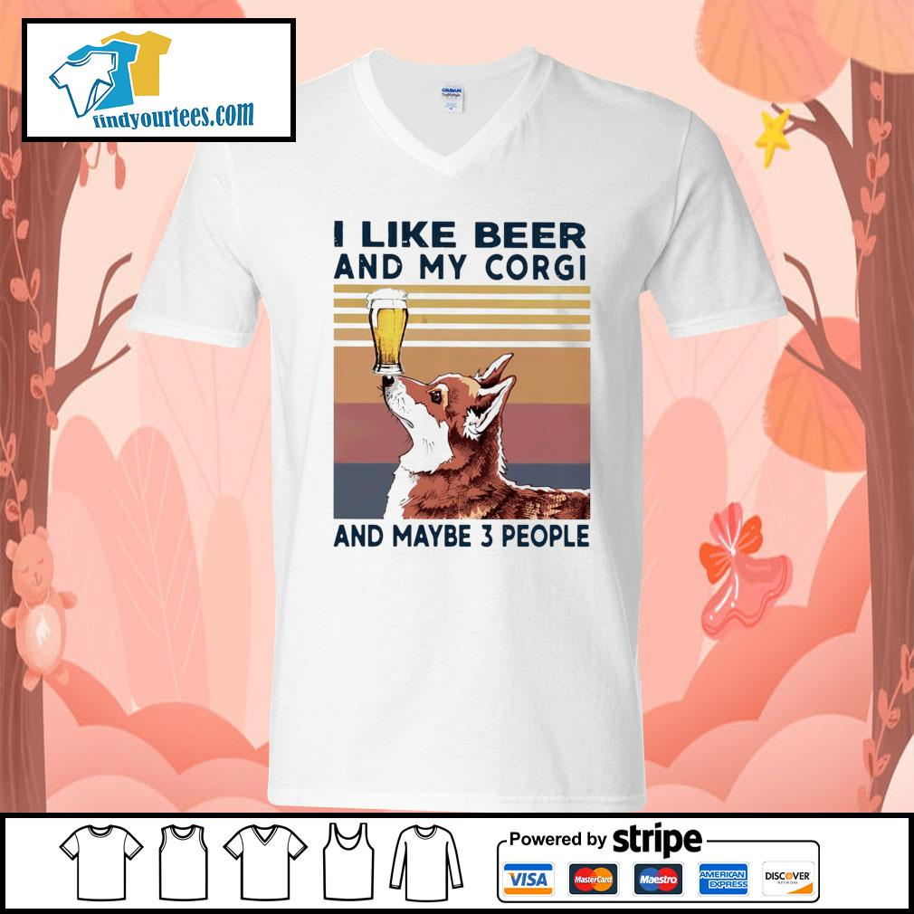 I like beer and my Corgi and maybe 3 people vintage s V-neck-T-shirt