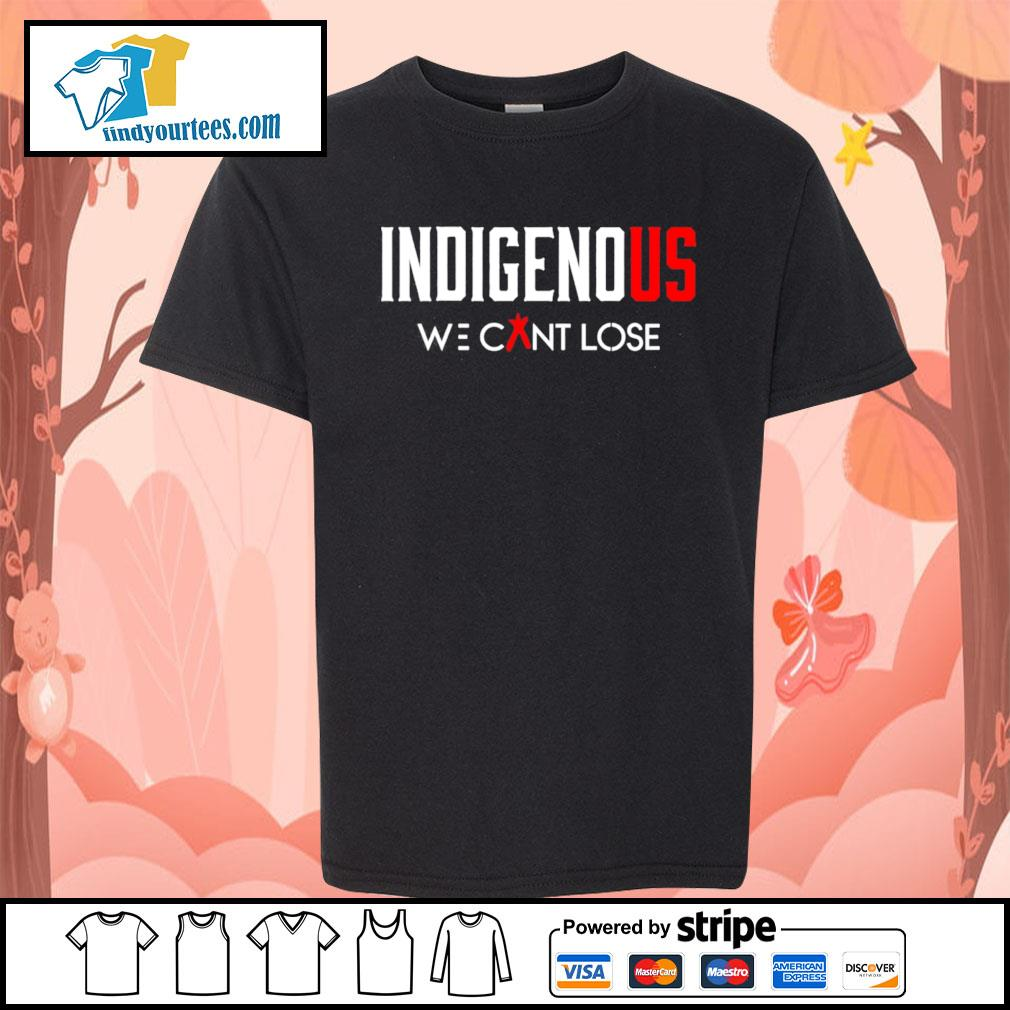 Indigenous we can't lose s Kid-T-shirt