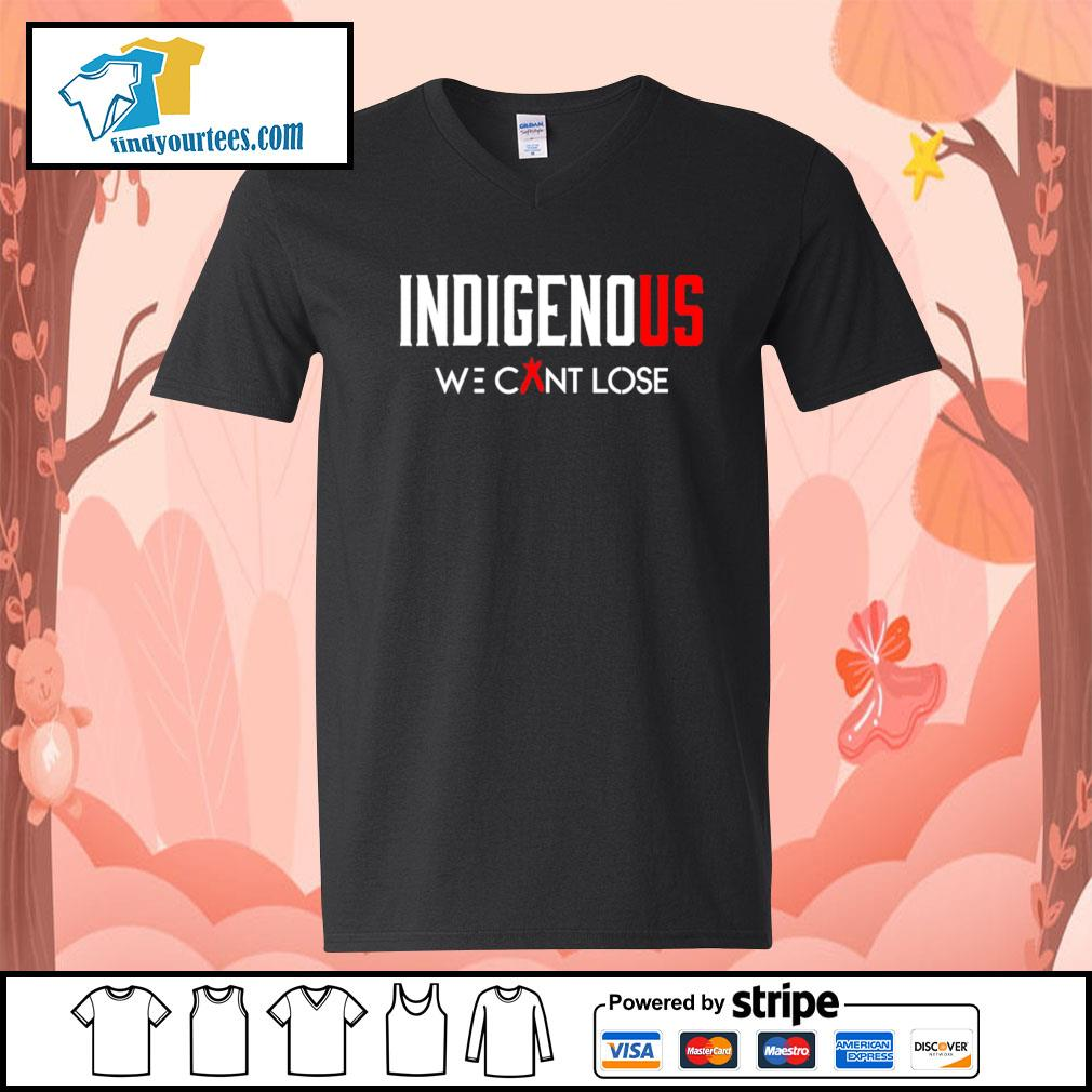 Indigenous we can't lose s V-neck-T-shirt