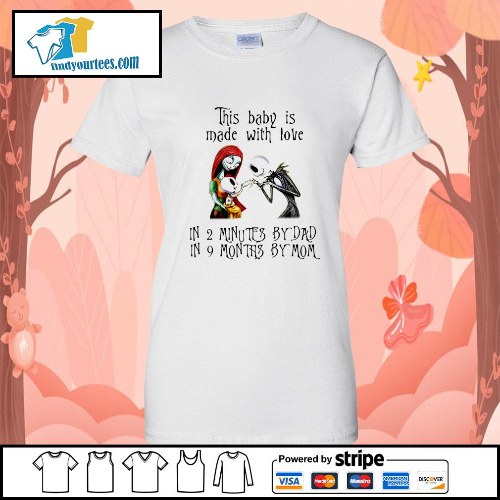 Jack Skellington and Sally this baby is made with love in 2 minutes by dad s Ladies-Tee