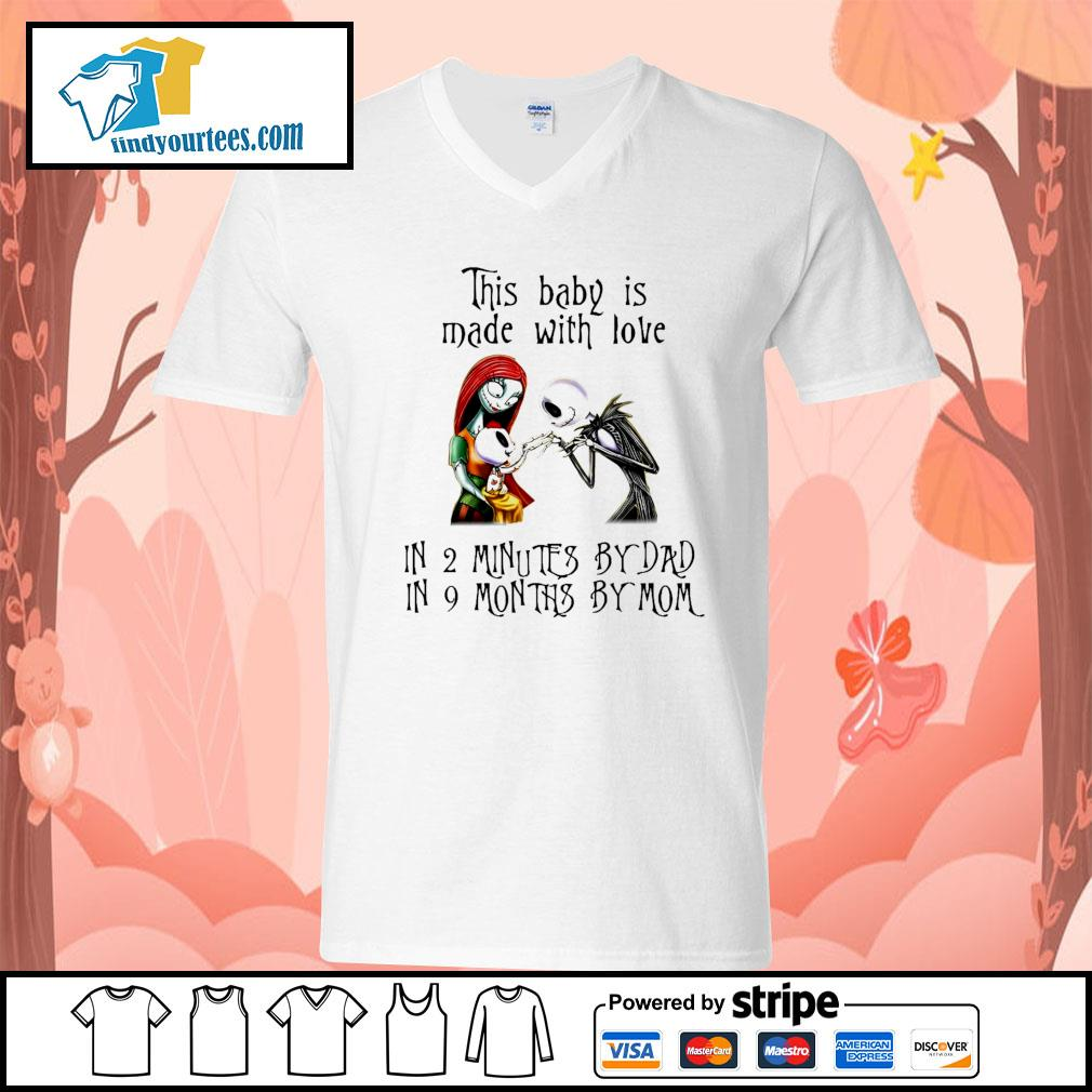 Jack Skellington and Sally this baby is made with love in 2 minutes by dad s V-neck-T-shirt