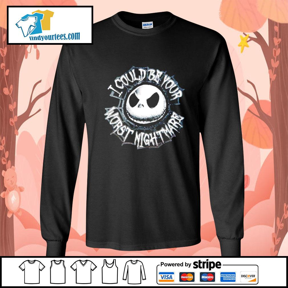 Jack Skellington I could be your worst nightmare s Long-Sleeves-Tee