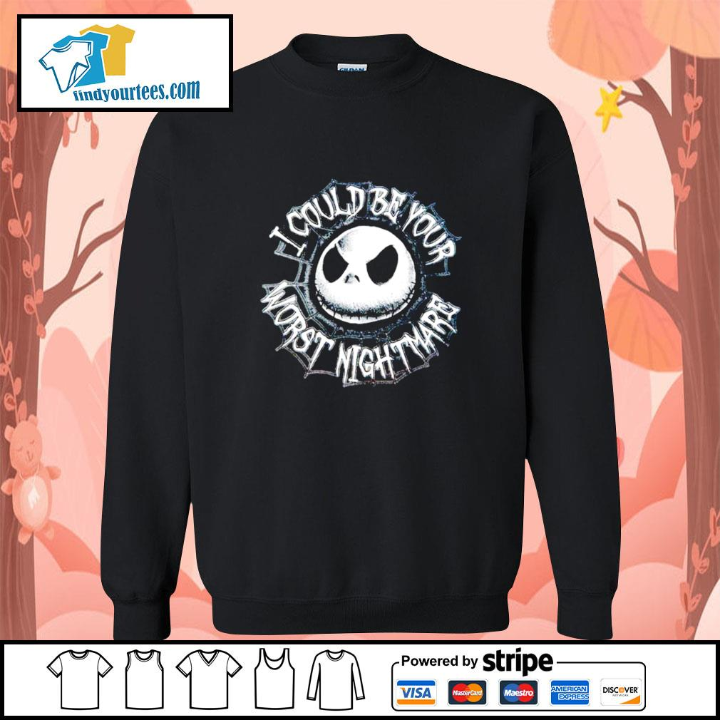 Jack Skellington I could be your worst nightmare s Sweater