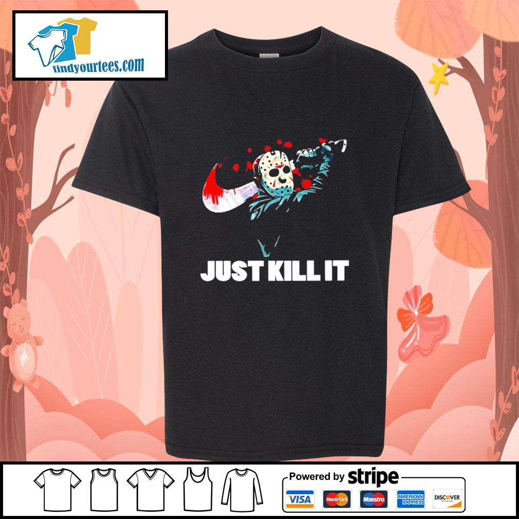 Jason Voorhees just kill it Nike Halloween s Kid-T-shirt