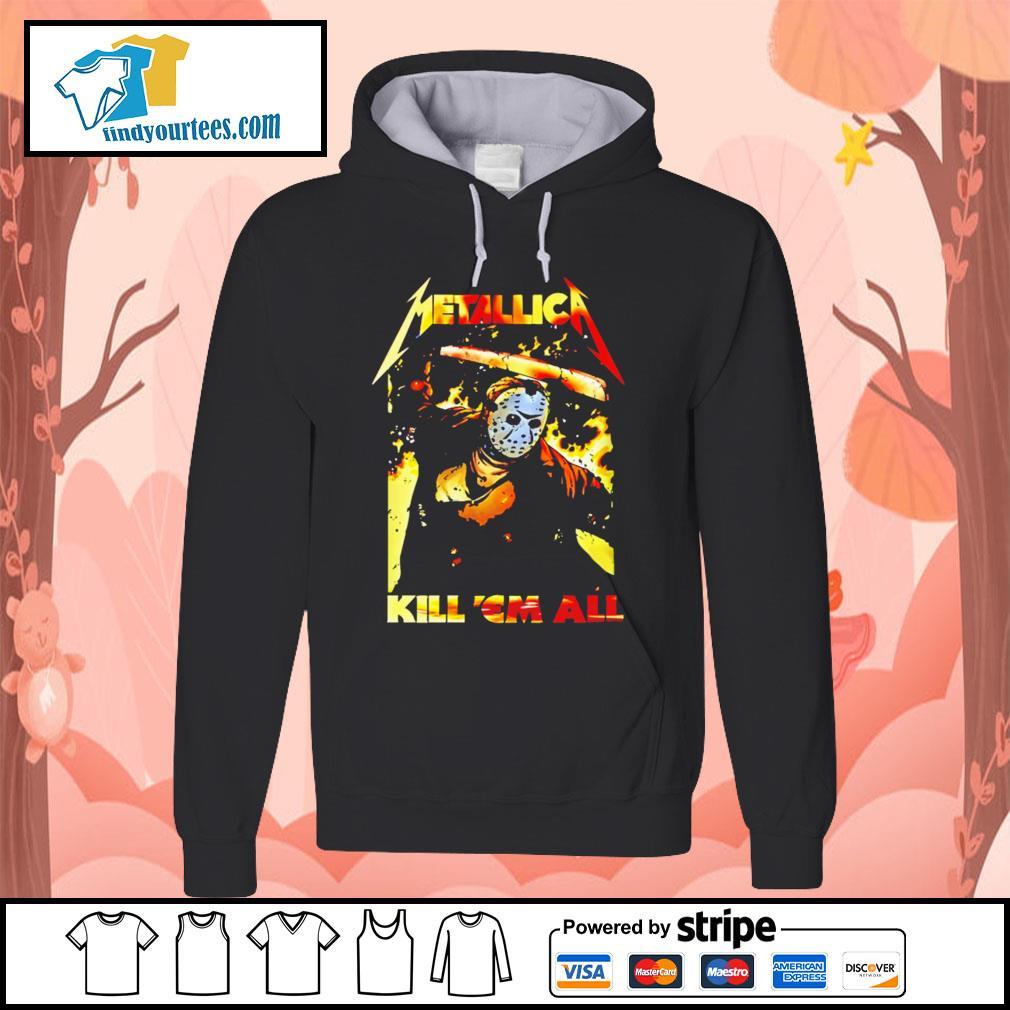 Jason Voorhees Metallica kill 'em all s Hoodie