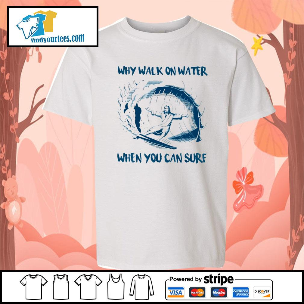 Jesus Why walk on water when you can surf s Kid-T-shirt