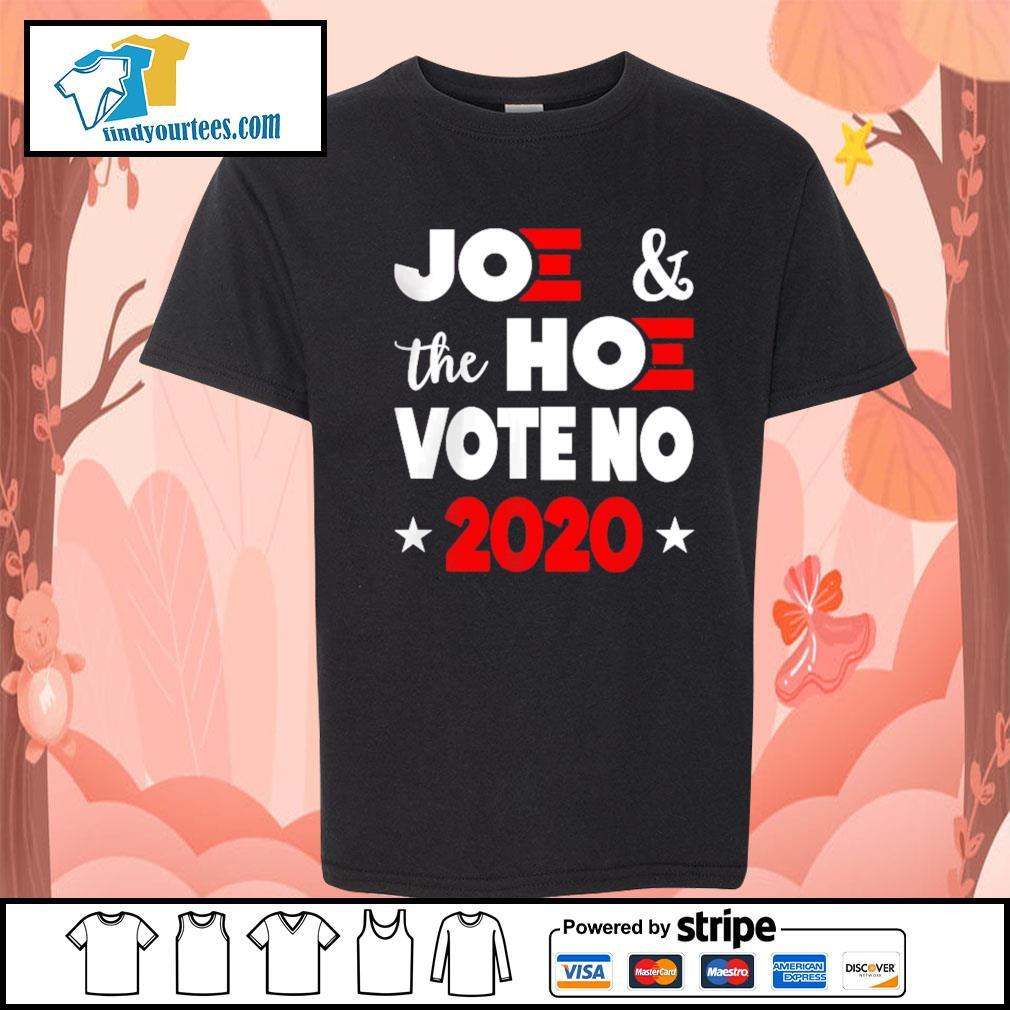 Joe and the Hoe vote no 2020 s Kid-T-shirt