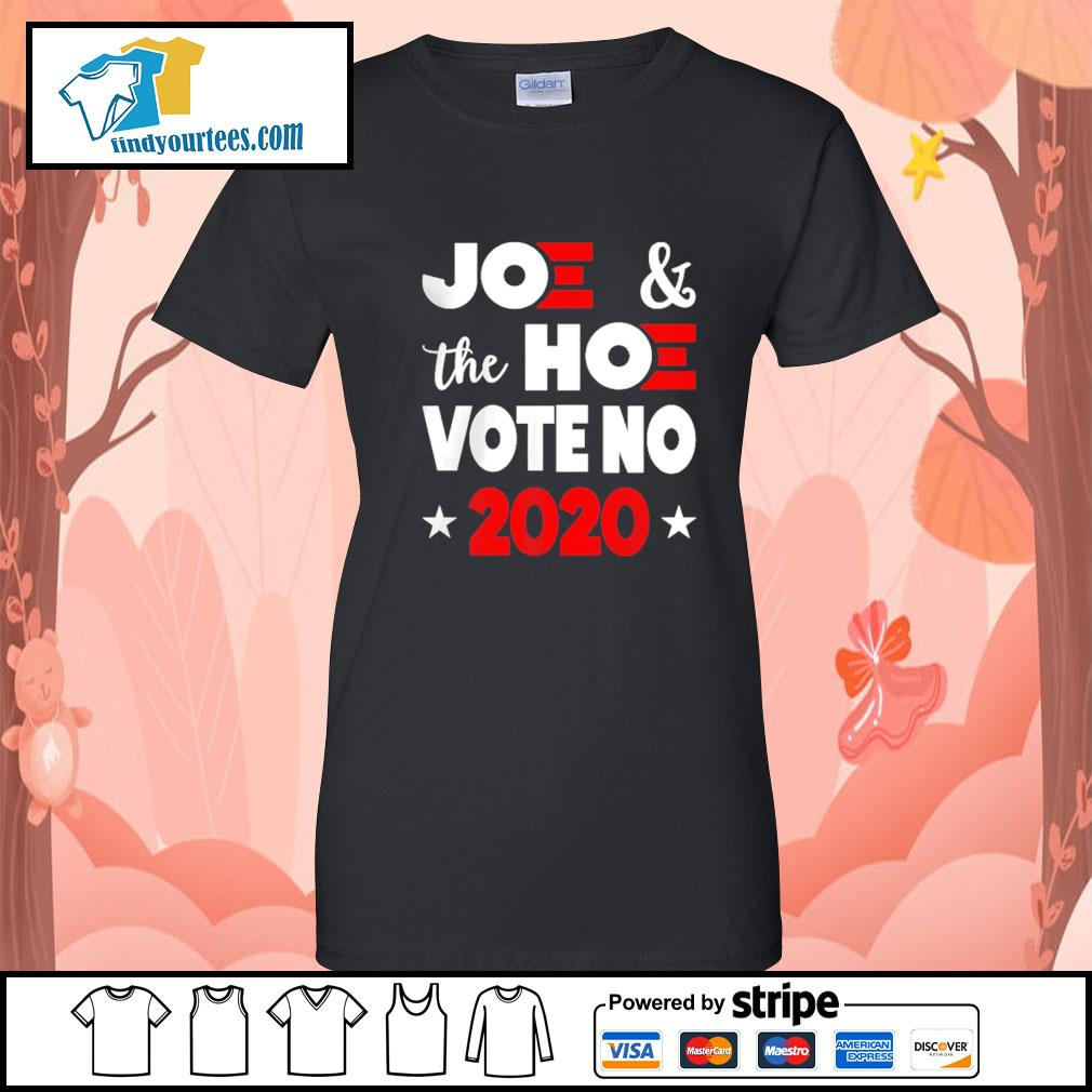 Joe and the Hoe vote no 2020 s Ladies-Tee