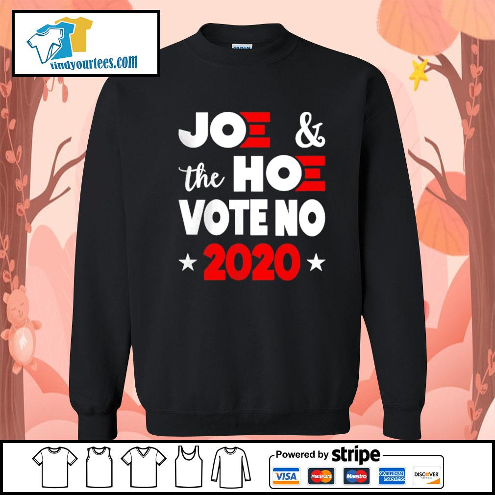Joe and the Hoe vote no 2020 s Sweater