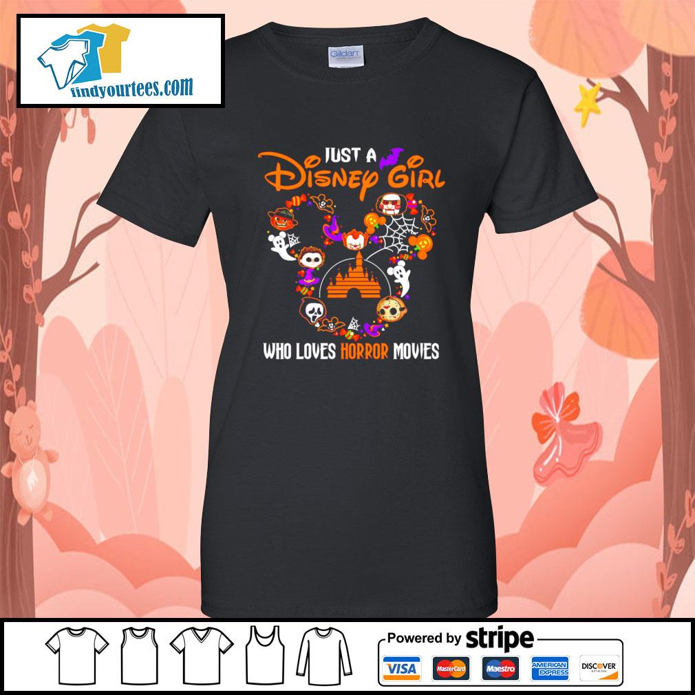 Just a Disney mouse girl who loves Horror movies Halloween s Ladies-Tee