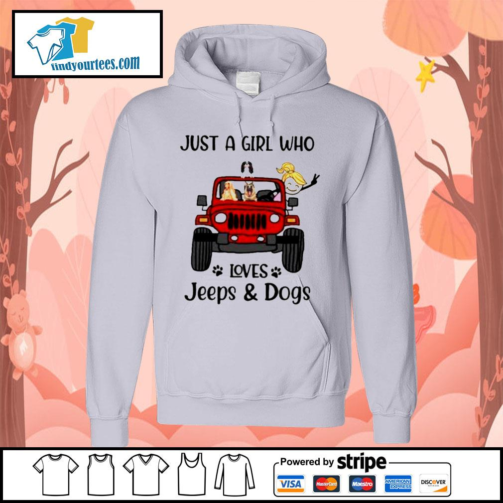 Just a girl who loves Jeeps and Dogs s Hoodie