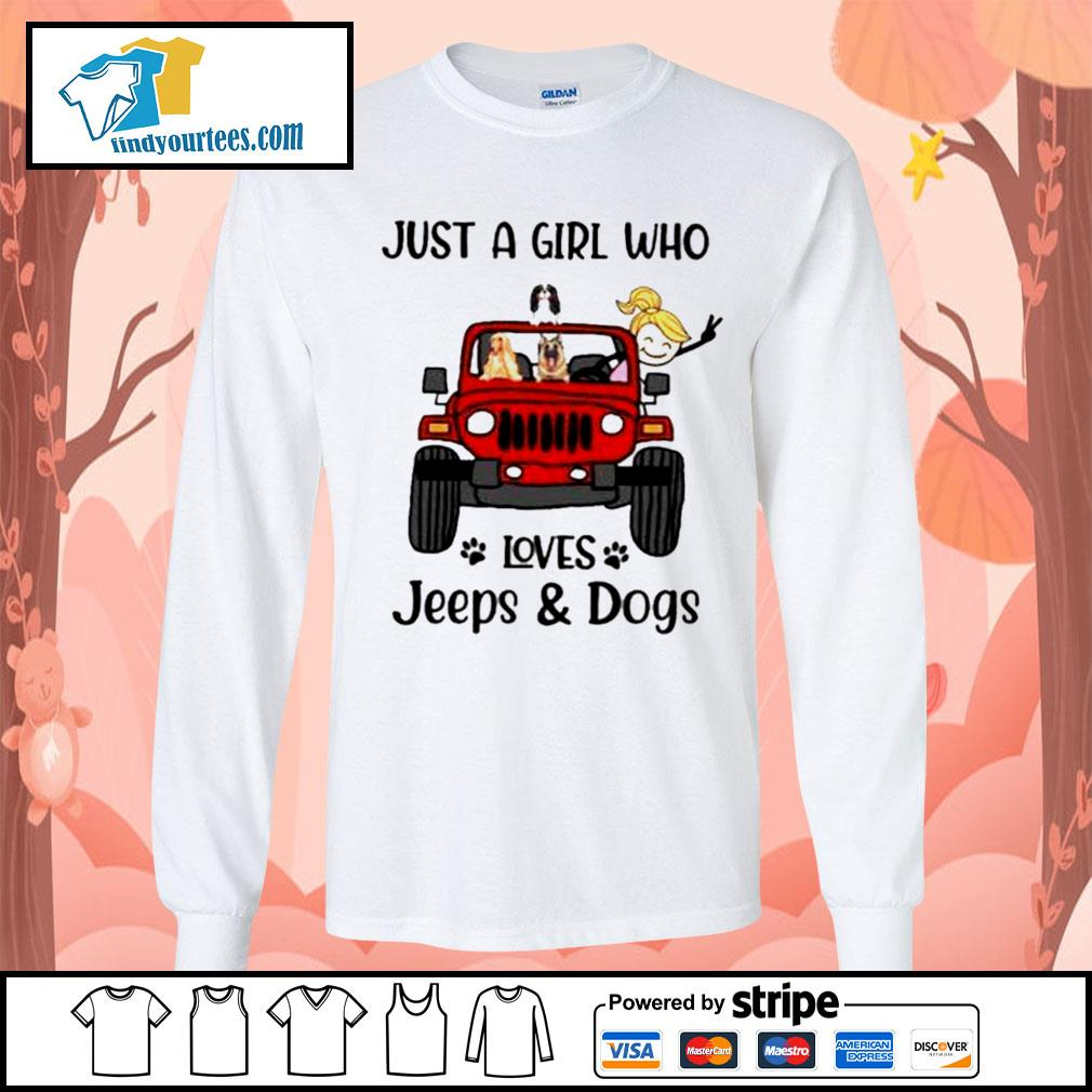 Just a girl who loves Jeeps and Dogs s Long-Sleeves-Tee