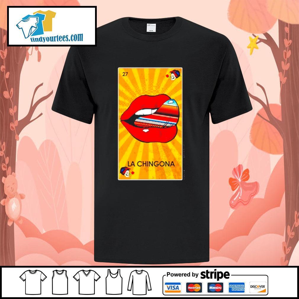 Lip La Chingona OG Ltd shirt