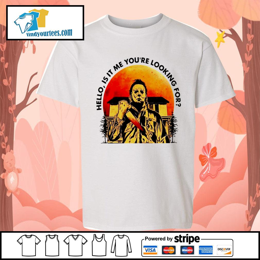 Michael Myers Hello is it me you're looking for Halloween s Kid-T-shirt