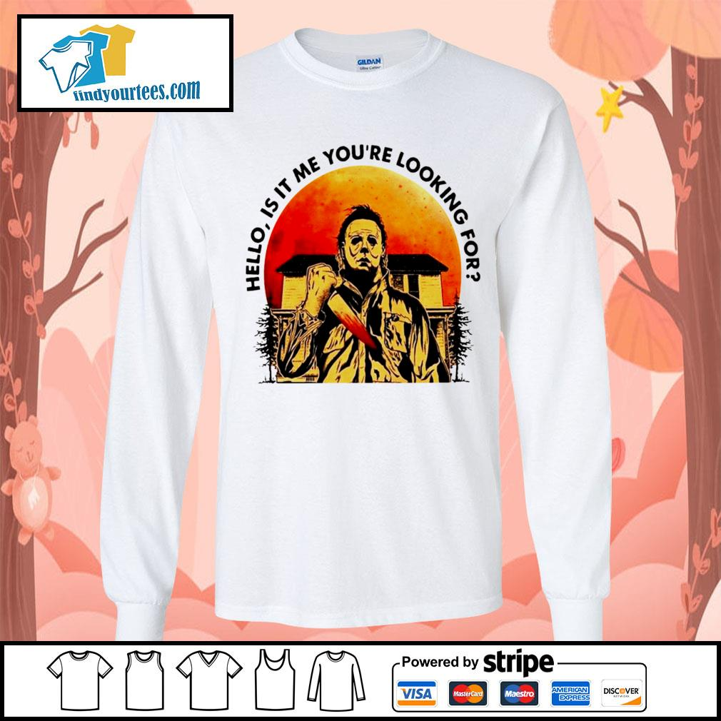 Michael Myers Hello is it me you're looking for Halloween s Long-Sleeves-Tee